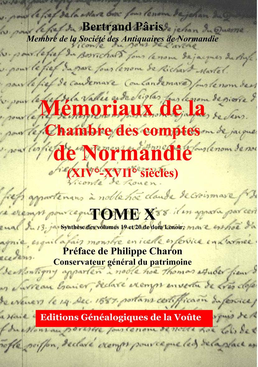 Mémoriaux de la chambre des comptes de Normandie Tome 10 est enfin disponible